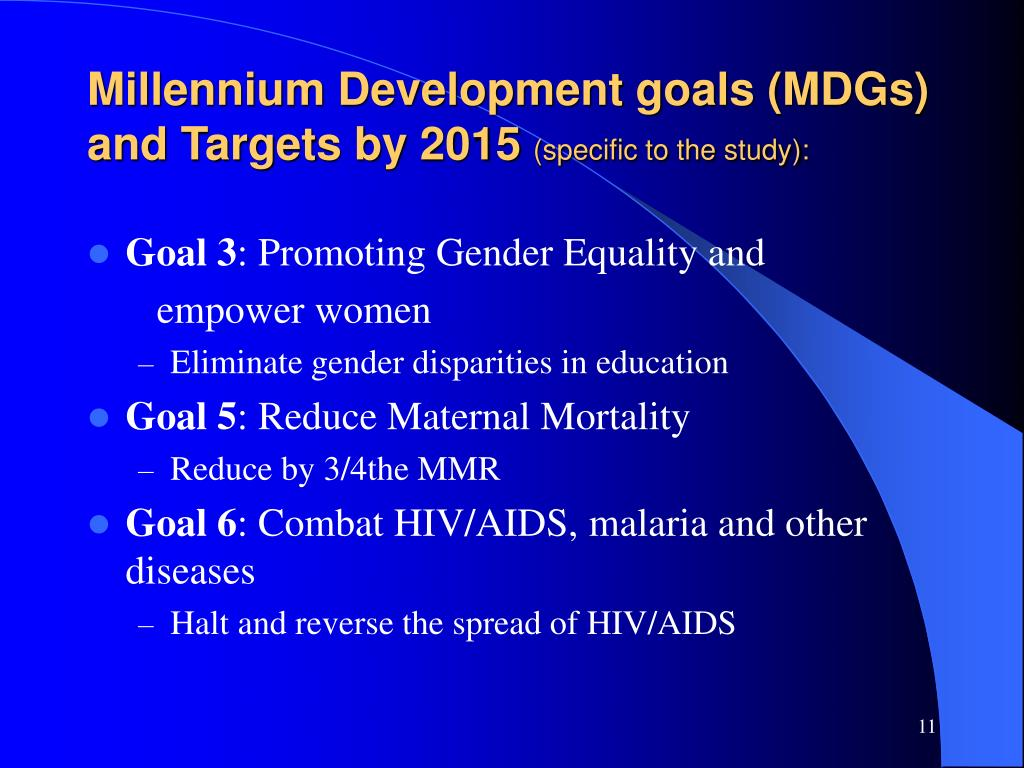 Millennium Development goals (MDGs) and Targets by 2015