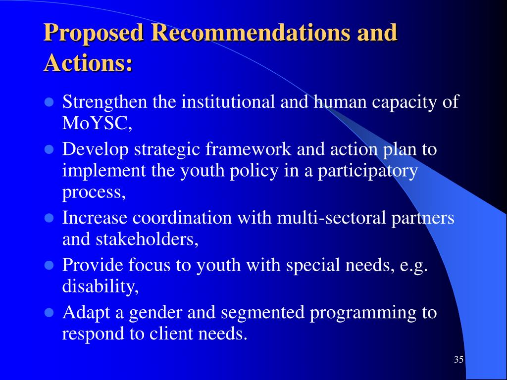 Proposed Recommendations and Actions: