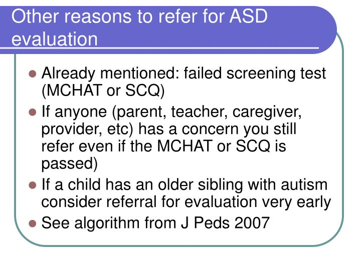 Other reasons to refer for ASD evaluation