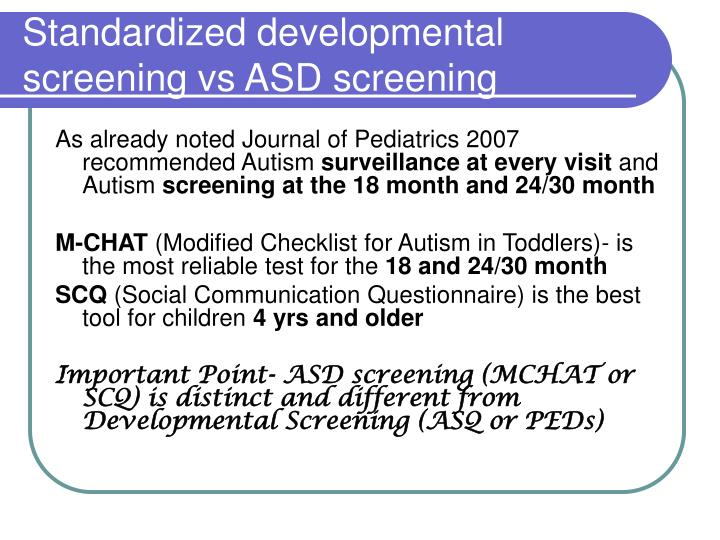 Standardized developmental screening vs ASD screening
