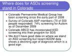 where does for asds screening stand in colorado