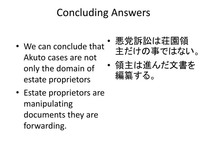 Concluding Answers