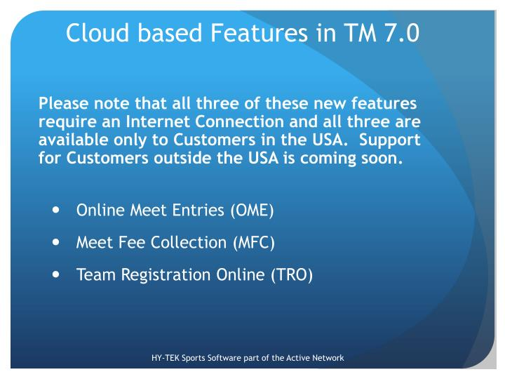 Cloud based Features in TM 7.0
