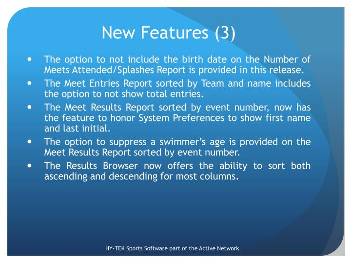 New Features (3)