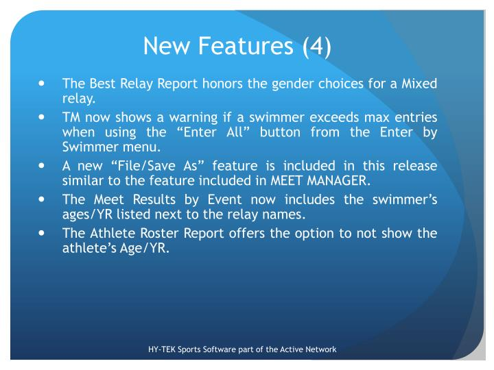 New Features (4)