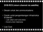 dvb rcs return channel via satellite