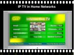 ip tv in home networks