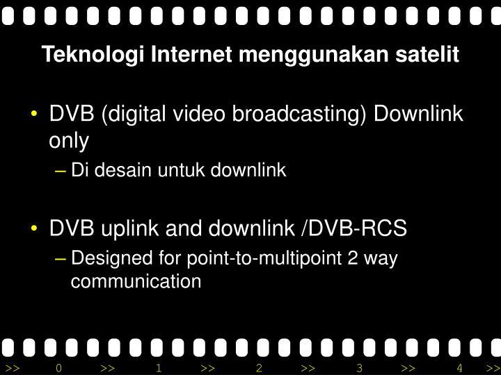Teknologi Internet menggunakan satelit