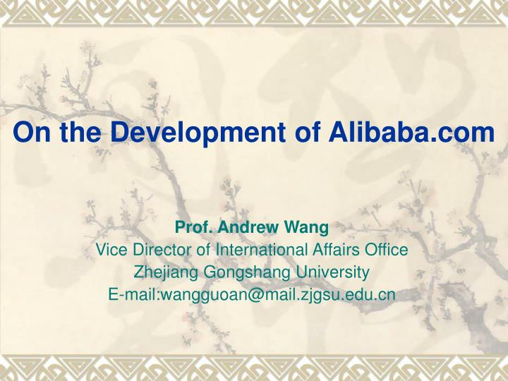 On the development of alibaba com
