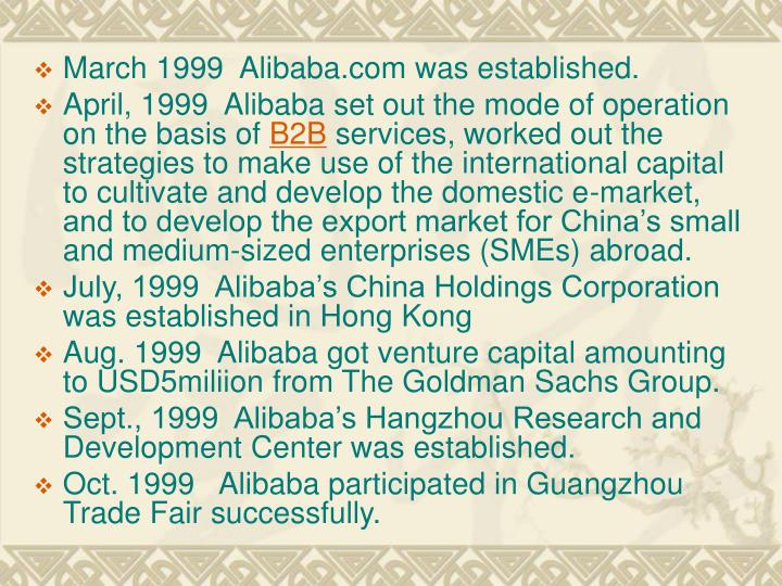 March 1999  Alibaba.com was established.