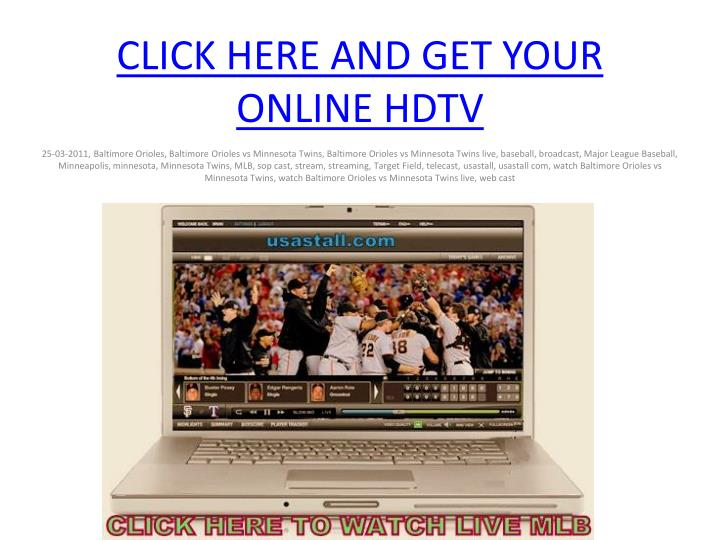 Click here and get your online hdtv