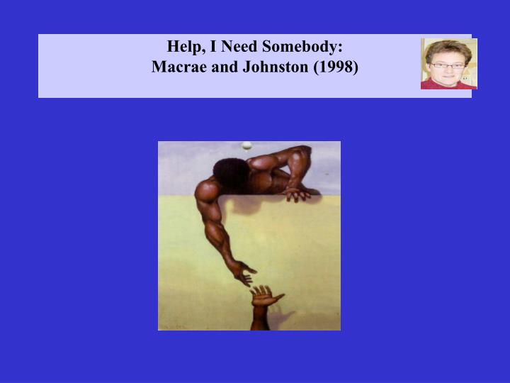 Help, I Need Somebody:
