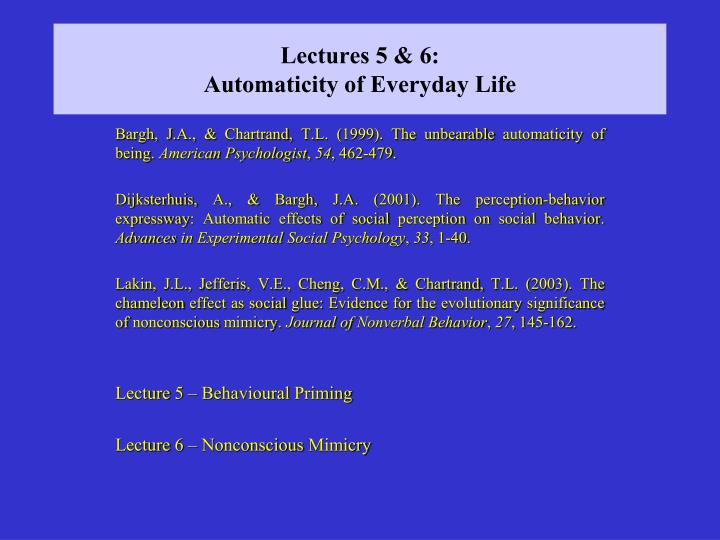 Lectures 5 6 automaticity of everyday life