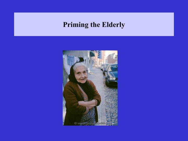 Priming the Elderly