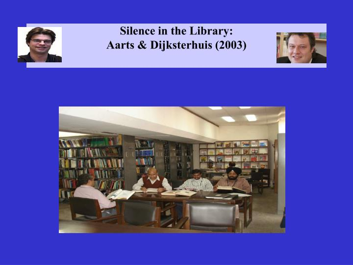 Silence in the Library: