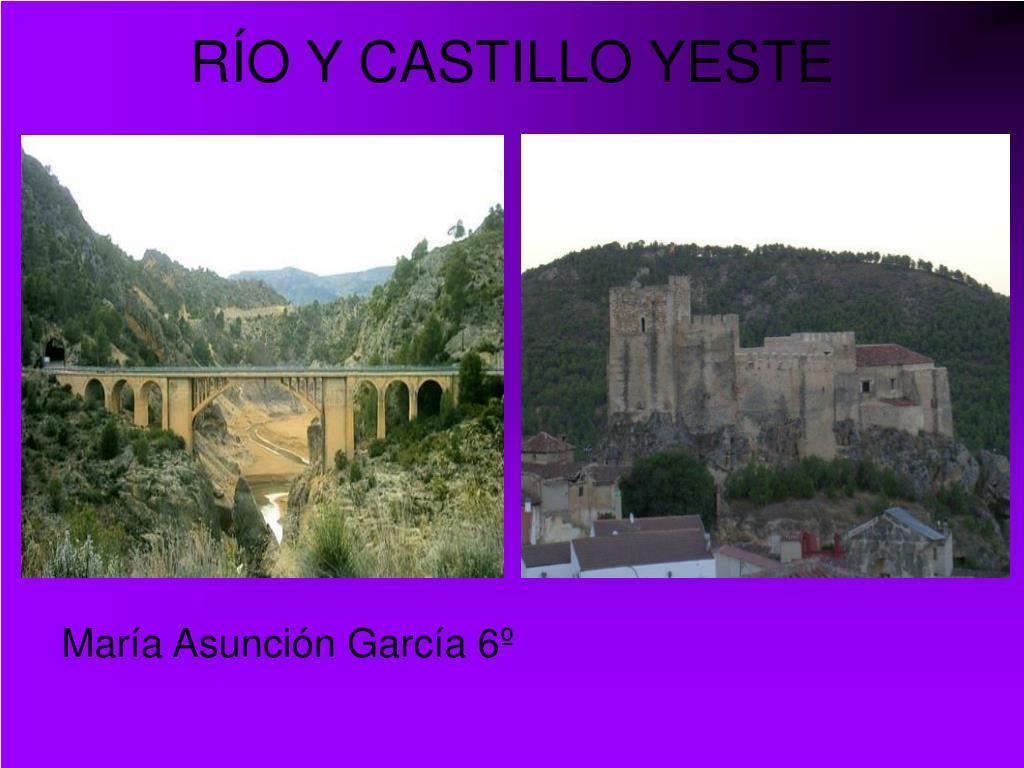 RÍO Y CASTILLO YESTE