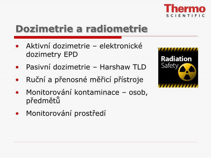 Dozimetrie a radiometrie