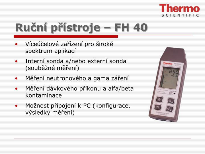 Ruční přístroje – FH 40