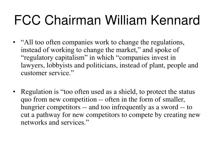 FCC Chairman William Kennard
