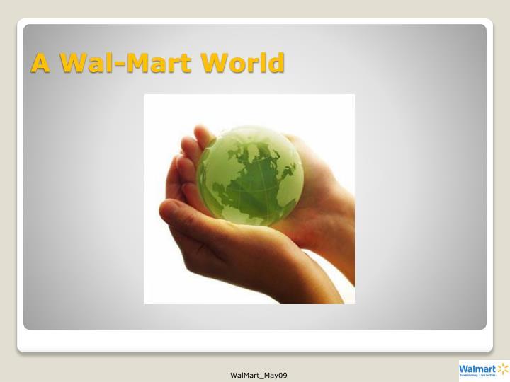 A Wal-Mart World
