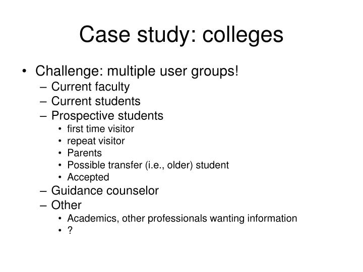 Case study: colleges