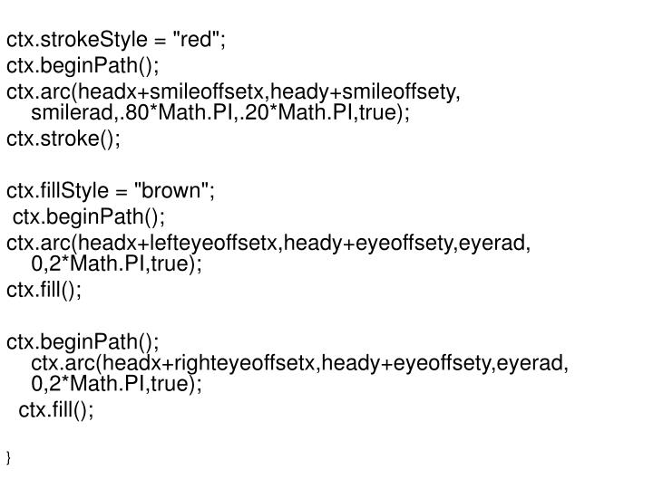 """ctx.strokeStyle = """"red"""";"""