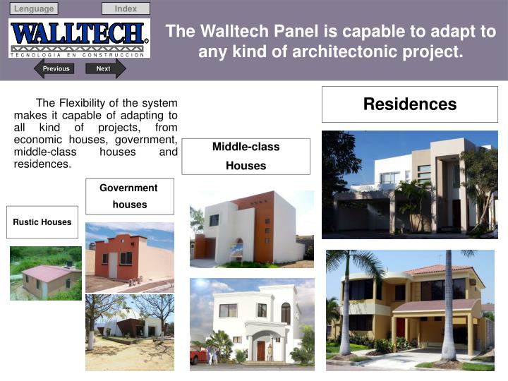 The Walltech Panel is capable to adapt to any kind of architectonic project.
