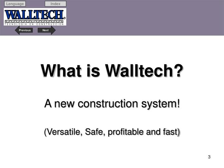 What is walltech