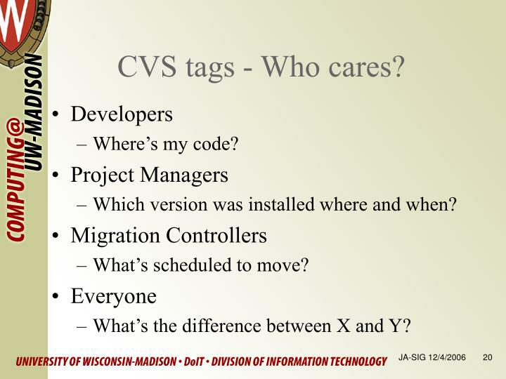 CVS tags - Who cares?