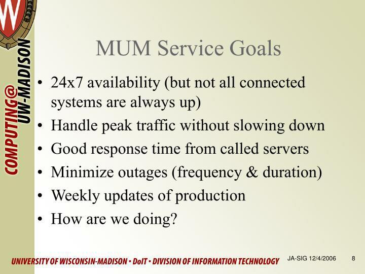 MUM Service Goals