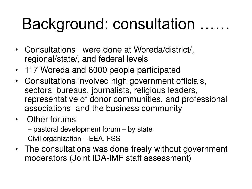 Background: consultation ……