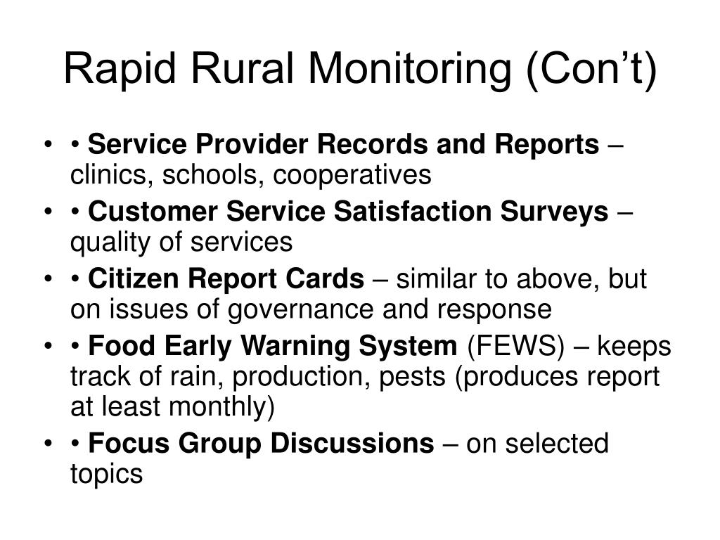 Rapid Rural Monitoring (Con't)