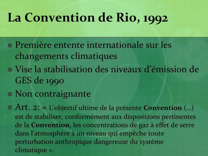 La Convention de Rio, 1992