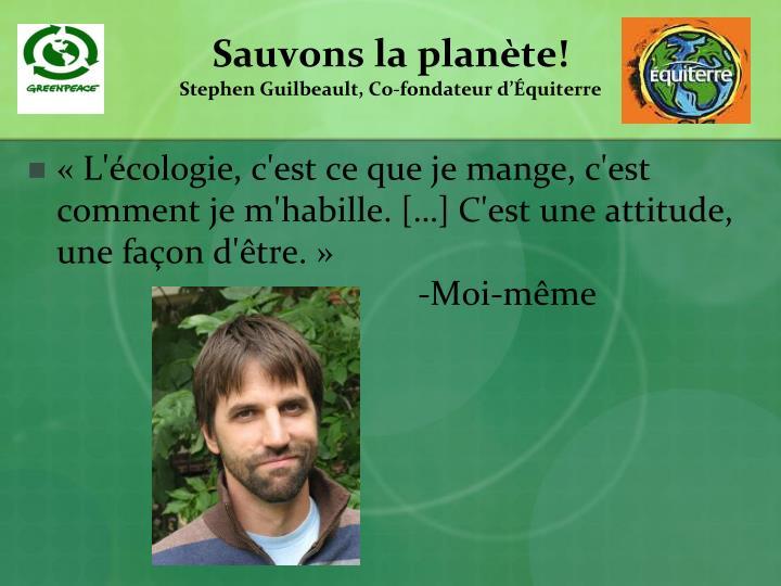 Sauvons la planète!