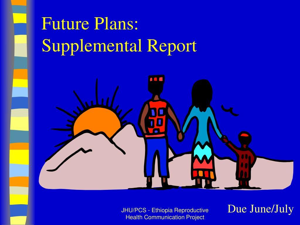 Future Plans: