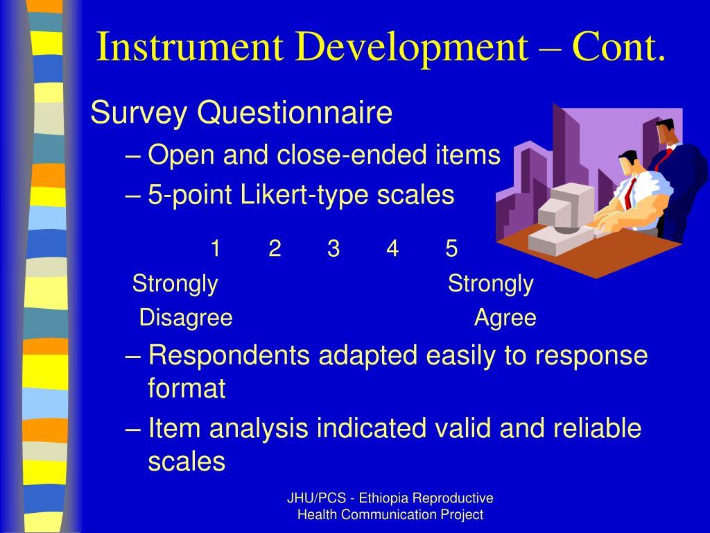 Instrument Development – Cont.