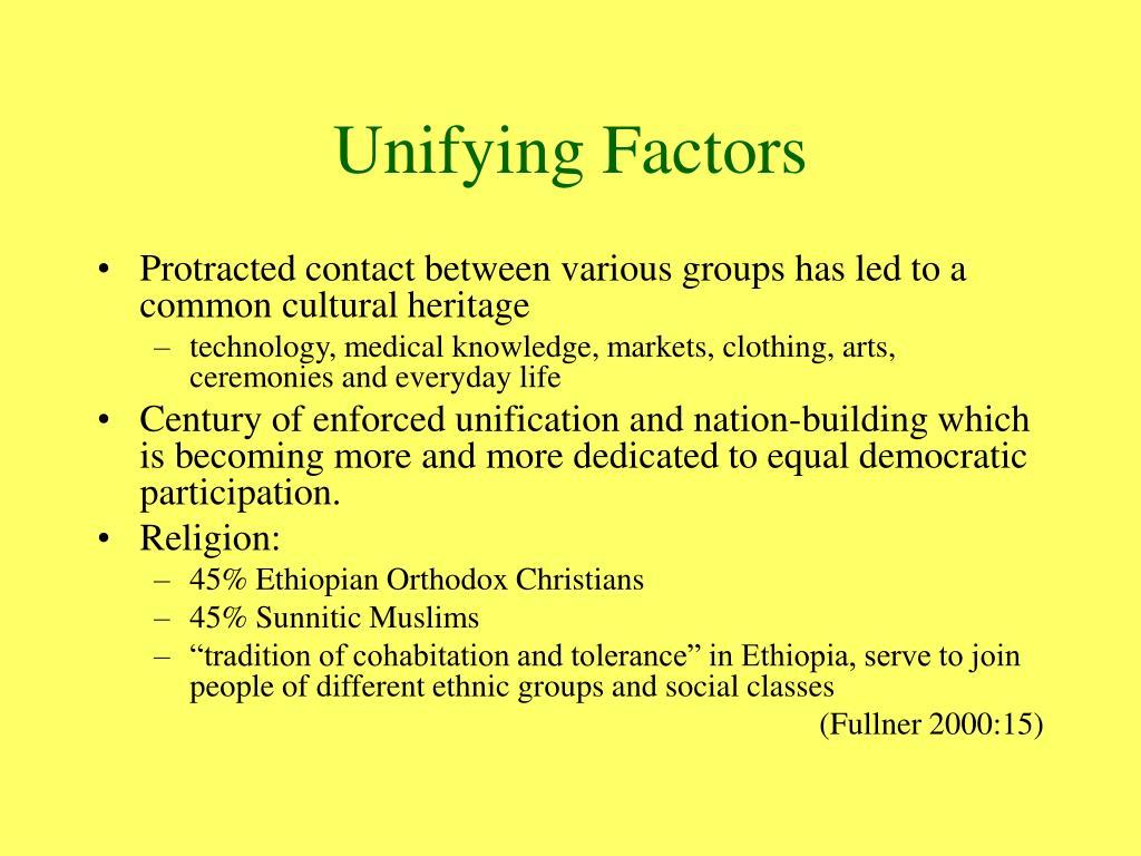 Unifying Factors