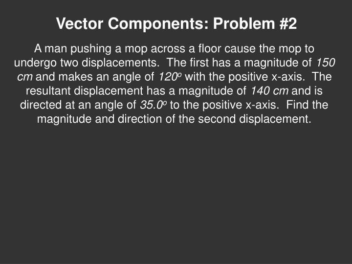 Vector Components: Problem #2