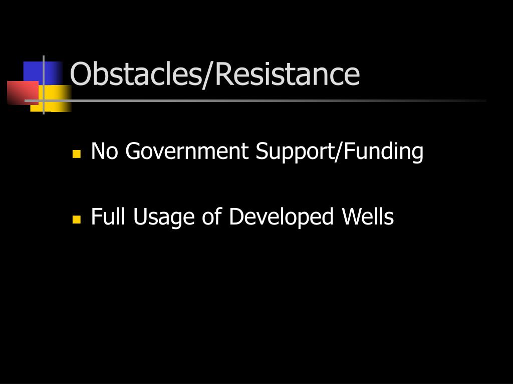 Obstacles/Resistance