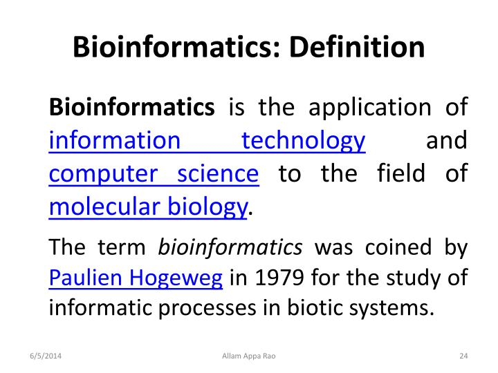 Bioinformatics: Definition