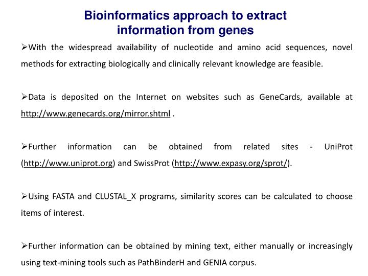 Bioinformatics approach to extract