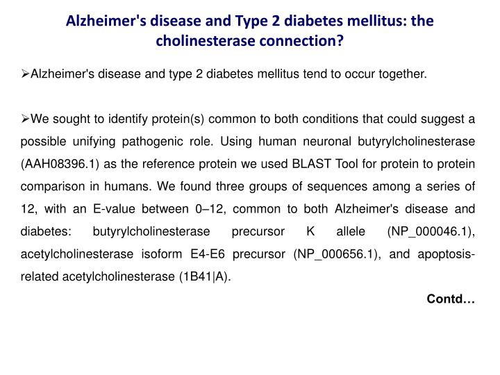 Alzheimer's disease and Type 2 diabetes mellitus: the cholinesterase connection?