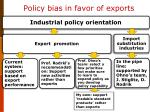 policy bias in favor of exports