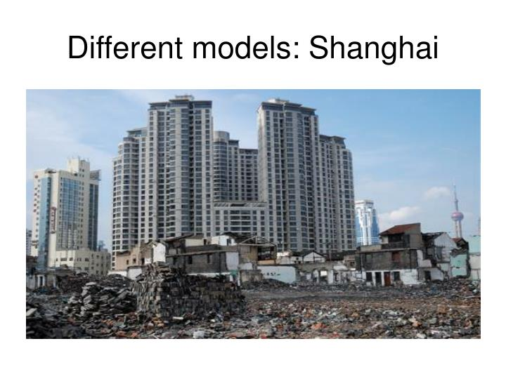 Different models: Shanghai