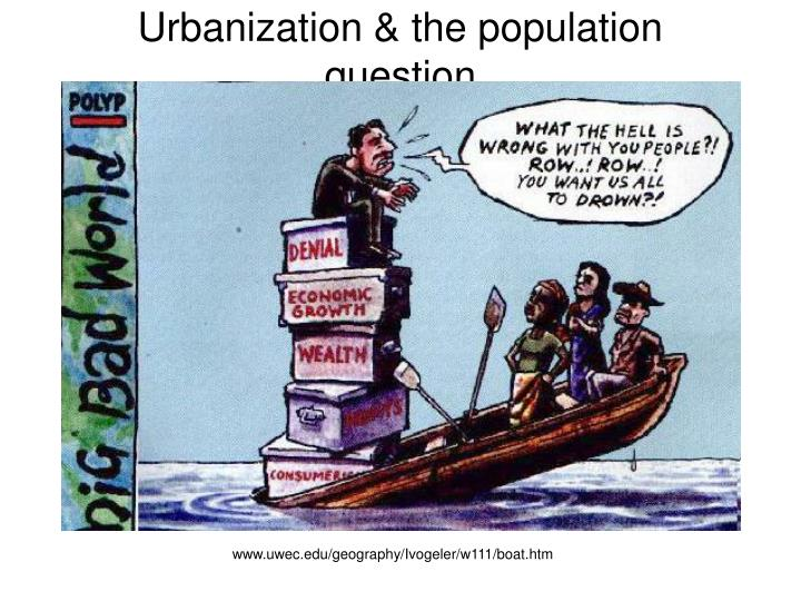 Urbanization & the population question