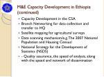 m e capacity development in ethiopia continued