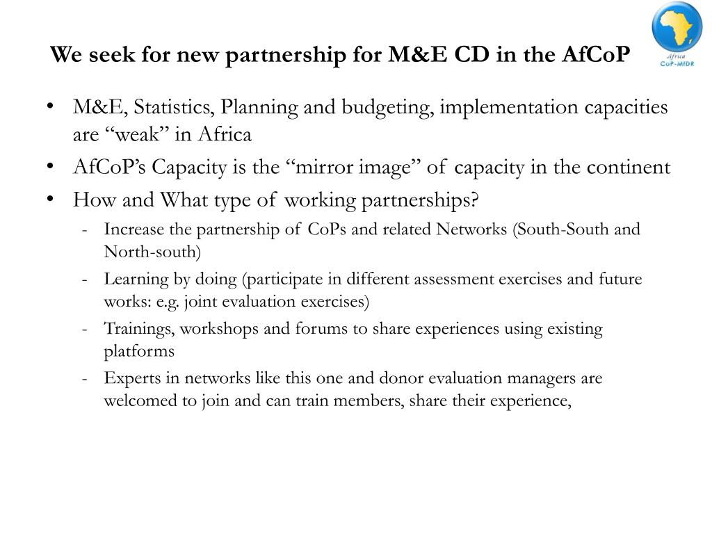 We seek for new partnership for M&E CD in the AfCoP