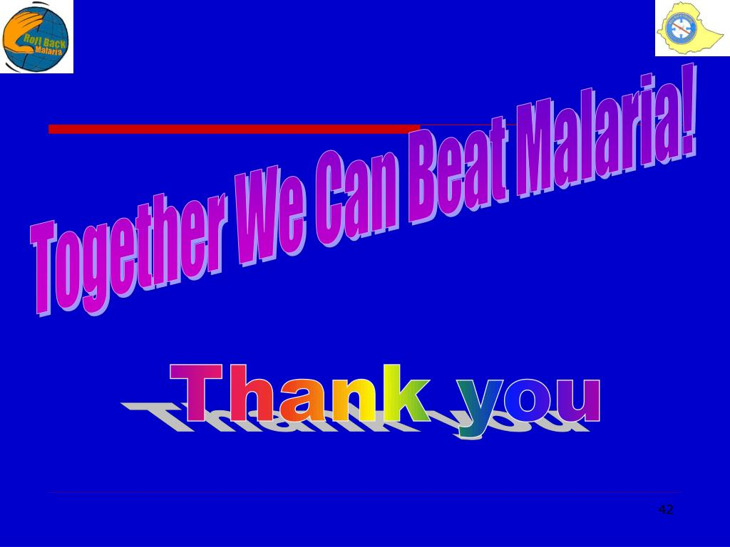 Together We Can Beat Malaria!