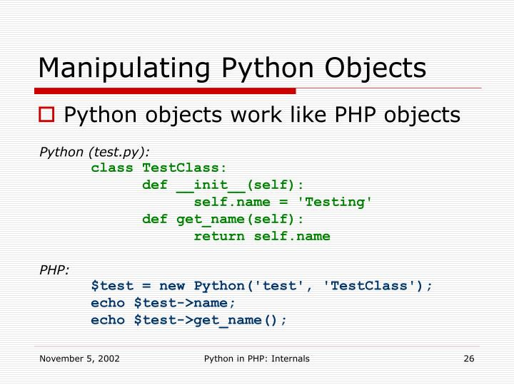 Manipulating Python Objects