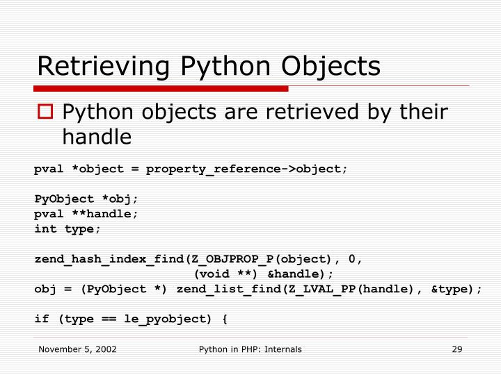 Retrieving Python Objects